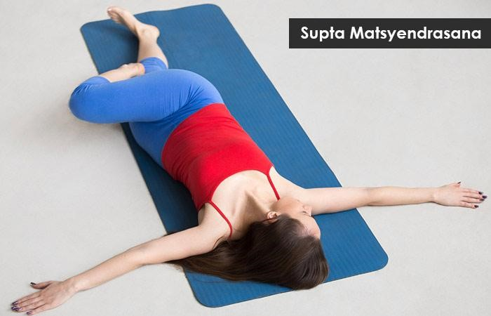 Yoga Supta Matsyendrasana - Five Tips For Relaxation